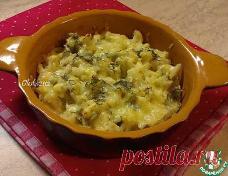 Цветная капуста, запечённая с сыром – кулинарный рецепт