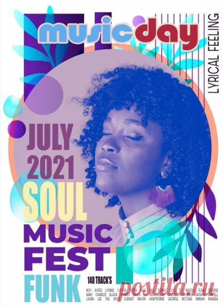 Soul Music Fest (2021) Mp3 Спокойная, красивая, фоновая музыка сопровождающая прекрасный вокал. Подходит как для работы, так и для отдыха. Она печалит и веселит, создает приподнятое настроение и расслабляет, наполняет жизнь смыслом и развлекает. Музыка для людей, которые хотят насладиться поистине качественными и красивыми