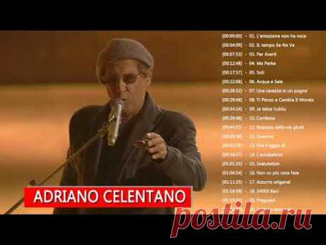 I Più Grandi Successi Di Adriano Celentano  - Le Migliori Canzoni Di Adriano Celentano - YouTube