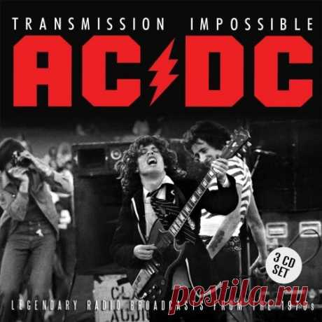 AC/DC -Transmission Impossible Legend. Broadcasts From The 1970s - ROCK CLUB - FROM BLUES TO METAL! - Группы Мой Мир