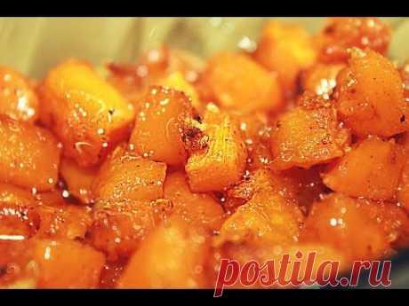 Десерт из тыквы - Тыква запеченная в духовке ♥♥♥ Рецепты из тыквы / Pumpkin Dessert Recipe