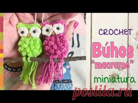 Búhos MINIATURA imitación MACRAMÉ tejido a crochet / Tejiendo Perú - YouTube