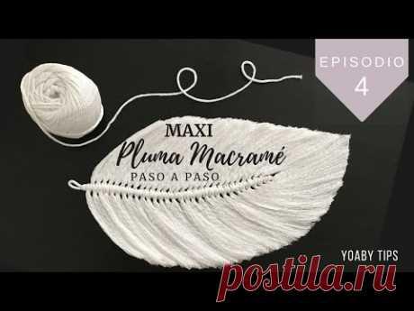 PLUMA MACRAMÉ | MACRAME FEATHERS  DIY