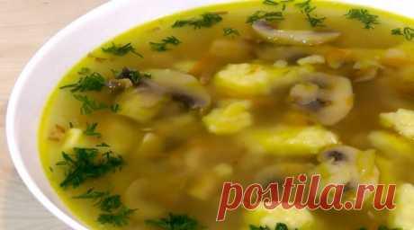 Гречневый суп с грибами и картофельными клецками: любимый рецепт