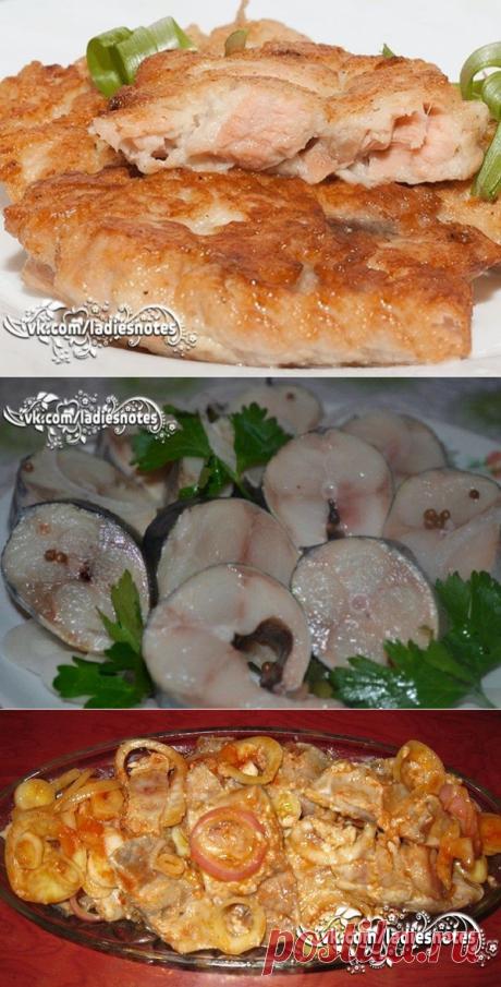 16 рецептов необыкновенно вкусных блюд из рыбы!..