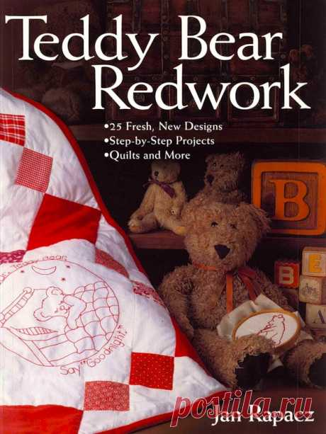 Jan Rapacz - Teddy Bear Redwork - the Embroidery (miscellaneous) - Magazines on needlework - the Country of needlework