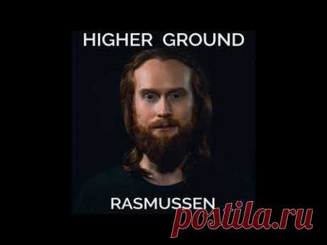Rasmussen - Higher Ground (Acapella)