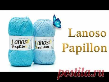 Papillon Lanoso - легкая и деликатная пряжа, идеально подходящая для чувствительной кожи.
