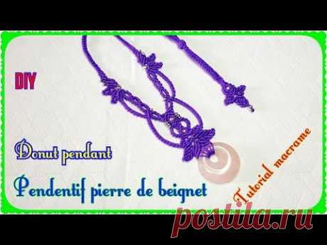 ★ Don't just wear jewelry, wear Art ! Hello everyone ! Let's learn how to make a pretty and elegant macrame necklace with a donut stone pendant. I hope you l...