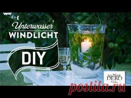 DIY: Ausgefallene Deko mit Unterwasser-Windlicht   Deko Kitchen