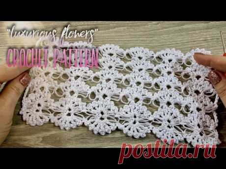 Вяжем УЗОР «Роскошные цветы» КРЮЧКОМ 🌸 / How to crochet beautiful crochet pattern