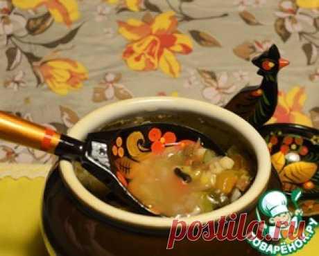 Рассольник с грибами в горшочке - кулинарный рецепт