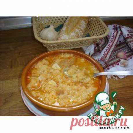Хлебный суп с чесноком - кулинарный рецепт