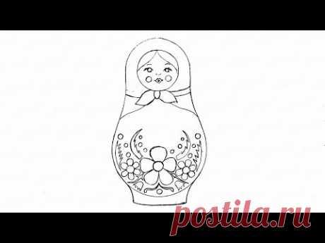 Как нарисовать русскую матрешку с узорами: инструкция от EvriKak