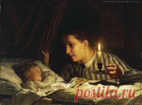 - Մայրությունը միակ աստվածային բանն է, որն աթեիզմ չի ճանաչում: -Ամենից կարևորը մայրական դաստիարակությունն է, քանի որ երեխայի մեջ նախ և առաջ պետք է ամրապնդվի բարոյական զգացմունքը:  Ալբերտ Անկեր Երիտասարդ մայրը մոմի լույսի տակ նայում է քնած երեխային (1875)