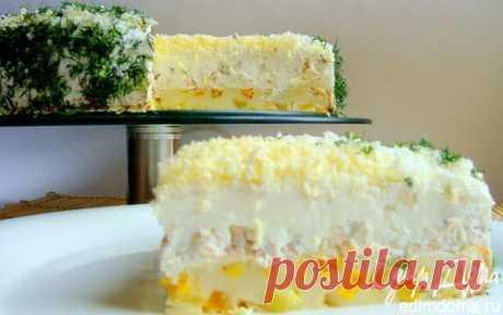 Закусочный сырно-сливочный торт с курицей | Кулинарные рецепты от «Едим дома!»