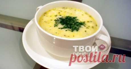 Суп с плавленным сыром Отличный рецепт!