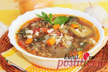 Постный суп из чечевицы с баклажанами рецепт с фото   Женский онлайн журнал Lulul.ru