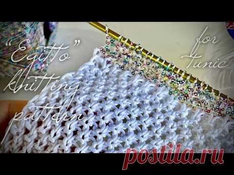 "Шикарный легкий ажурный узор спицами для туники ""EGITTO"" / Beautiful knitting pattern for tunic"