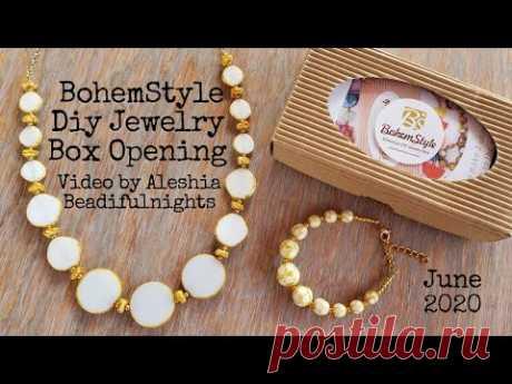 BohemStyle Diy Jewelry Box Opening June 2020