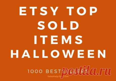 Etsy Top Selling Halloween Items, Etsy Halloween Bestsellers 2019, Etsy Trends, Most Popular Items List, Etsy Top Sold for Halloween This is Etsy Top Selling Items for Halloween.  Items are grouped by Etsy Products Categories.  Each Bestseller has its name (title), Etsy link, shop establish year and shop country.  There are over 1000 Bestsellers in this List.  September 2019 update.  You will receive TWO digital PDF files: 1.
