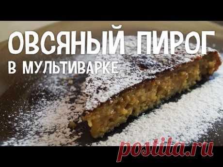 El pastel ovsyanyy en la multicocción. La receta del pastel de avena en la multicocción