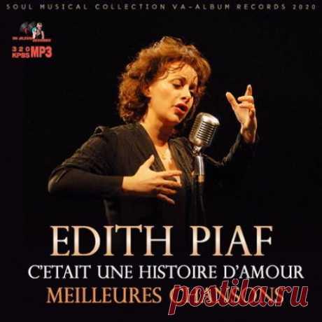 Edit Piaf - Meilleures Chansons (2020) Жизнь великой французской певицы это нескончаемая череда взлетов и падений, страстных романов и горьких расставаний. Но она никогда не переставала любить и петь, выходила на сцену даже тогда, когда не могла разжать скованных болью рук.Категория: CompilationИсполнитель: Edit PiafНазвание: Meilleures