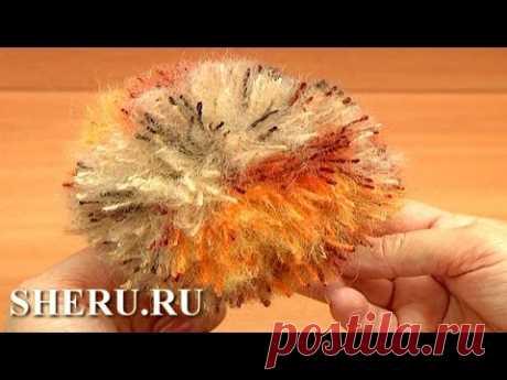 Make Yarn Pompom Урок 12 часть 2 из 8 Как сделать помпон