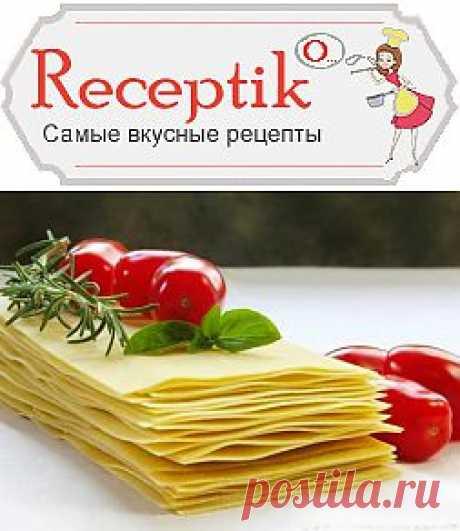 Приготовление листов для лазаньи дома » Рецептико