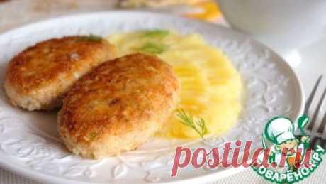 """Волжанка&quot cutlets; - culinary recipe"
