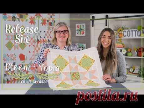 Bloom-Topia 2020 Charity Quilt Along - Release 6 | Fat Quarter Shop