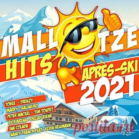 Mallotze Hits Apres Ski 2021 (2020) Mallotze Hits Apres Ski 2021 (2020) Pop, Dance | 2020 | 02:12:45 | MP3 | 320kbps | 306 MBTracklist:1. Tobee - Holz vor der Tuer 3:372. Peter Wackel - Goodbye (Am Arsch) 3:083. Tim Toupet - Ich bin Profi, Du bist Amateur 2:584. Marry - Lebende Legenden 3:395. Specktakel - Adilettenstyle