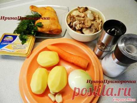 Сырный суп с шампиньонами и копченой курочкой - Готовим в мультиварке - Страна Мам
