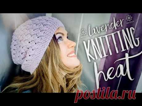 """Как связать ШАПОЧКУ """"Lavender"""" спицами / Knitting Pattern Spring Heat"""