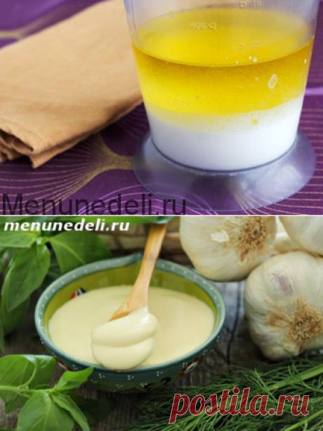 Майонез без яиц - рецепт с пошаговыми фото / Меню недели