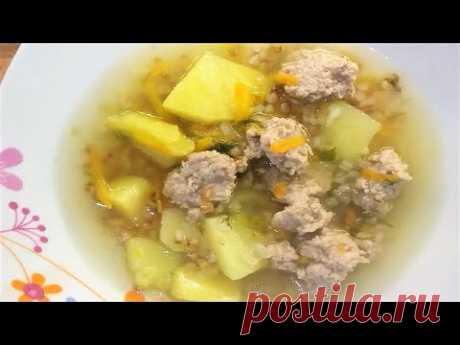 Суп с Фрикадельками и Гречкой. Супы Рецепты. - YouTube