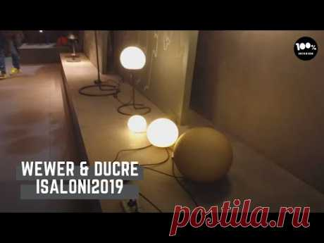 Wewer & Ducre. iSaloni2019