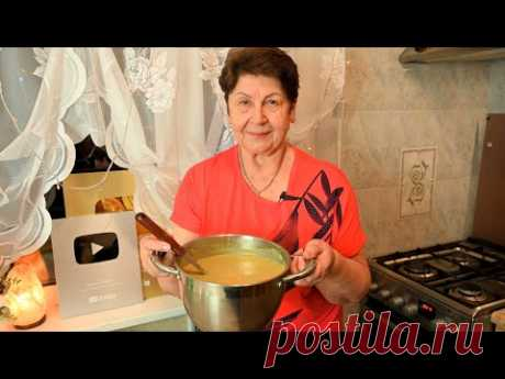 Самый вкусный Советский суп! Его любят и взрослые и дети!