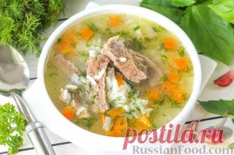 Супы из говядины - вкусно, питательно и не жирно!