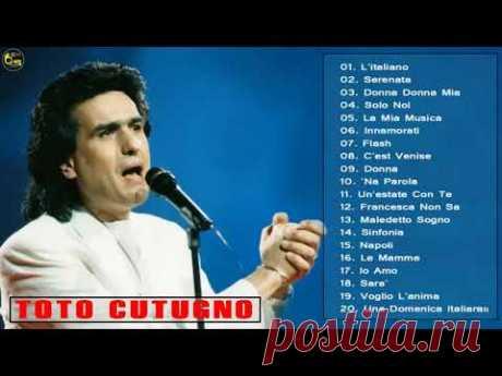 I Più Grandi Successi di Toto Cutugno 2019 - Migliori Canzoni di Toto Cutugno - YouTube