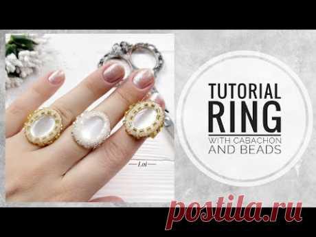 #МК - Кольцо с применением кабашона и бисера | #Tutorial - Ring with cabochon and beads