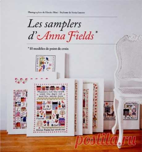 Les Samplers d'Anna Fields (вышивка крестиком)