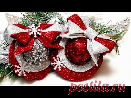 🎄 ИГРУШКИ из ФОАМИРАНА на ЕЛКУ своими руками 🎄 DIY Easy Christmas decorations