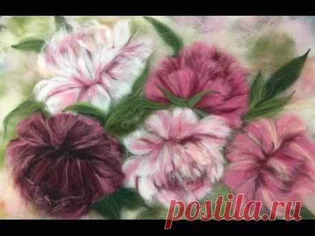 PEONIES - PAINTING OF SHERSTYYU\/FELTING OF PICTURE\/HOW TO MAKE A PICTURE OF WOOL