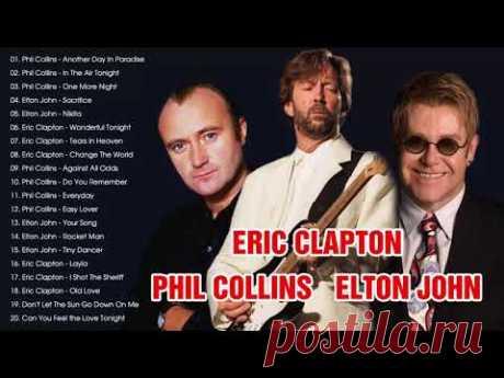 PhilCollinss, EltonJohnn, EricClaptonn - Best Rock Songs Ever