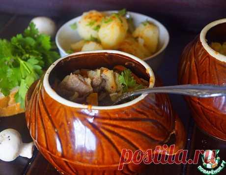 """Мясо в горшочках """"Тепло домашнего очага"""" – кулинарный рецепт"""