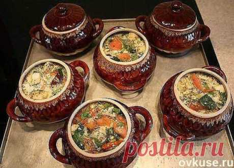 17 tremendous recipes of dishes in pots for a holiday, and for every day - Simple recipes of Овкусе.ру