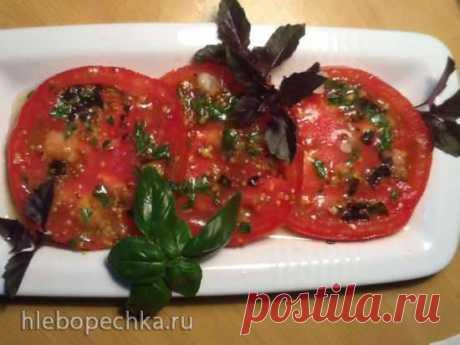 Скороспелые закусочные маринованные помидоры ( за 30 минут ) - ХЛЕБОПЕЧКА.РУ - рецепты, отзывы, инструкции