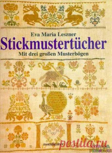 Stickmustertücher. Mit drei großen - the Embroidery (miscellaneous) - Magazines on needlework - the Country of needlework