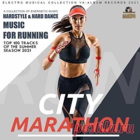 City Marathon: Music For Running (2021) Организму требуется движение, физическая активность, но не у каждого имеется запас силы воли, чтобы начать периодически заниматься активным спортом. Для этого необходима мотивация. Мотивация бывает различной, музыка - может стать отличным мотиватором. Если у вас есть хороший микстейп экспрессивной